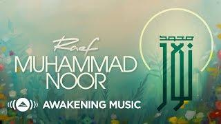 Raef - Muhammad ﷺ Noor Ft. Sintesa (Music Video) رائف -  مُحمَّد ﷺ نُور
