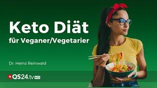 Keto Diät für Veganer und Vegetarier | Dr. Heinz Reinwald | NaturMEDIZIN | QS24 Gesundheitsfernsehen