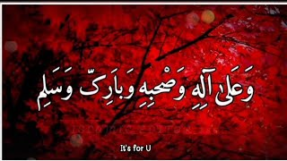 Allah humma sallay ala sayyidina wa maulana muhammadin | Islamic status | WhatsApp status