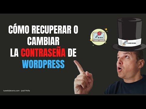 Recuperar O Cambiar Contraseña De Wordpress