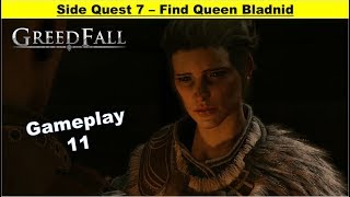 Greedfall - Find Queen Bladnid - Negotiate with Captain - Look for Evidence - Meeting Point
