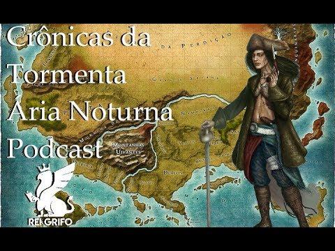Podcast do Rei Grifo: Ária Noturna