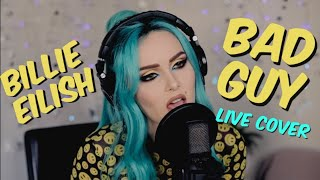 Billie Eilish   Bad Guy (Live Cover)