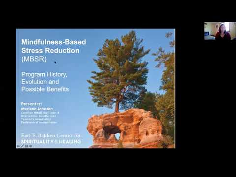 Webinar: Mindfulness-Based Stress Reduction Program: History ...