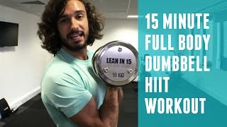 15 Minute Full Body Dumbbell HIIT Workout | The Body Coach by The Body Coach TV