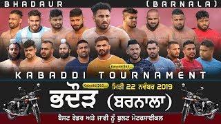 🔴 [Live] Bhadaur (Barnala) Kabaddi Tournament 22 Nov 2019