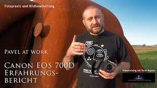 Canon EOS 700D Erfahrungsbericht