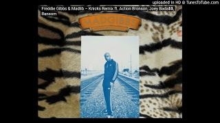 Freddie Gibbs X Madlib  - 'Knicks' Remix Feat. Action Bronson, Ransom, Joey Badass