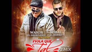 Wason ft Wibal El Bioniko