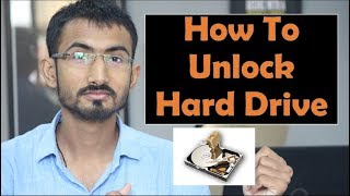 how to unlock hard drive in windows 7/8/8.1/10 in hindi