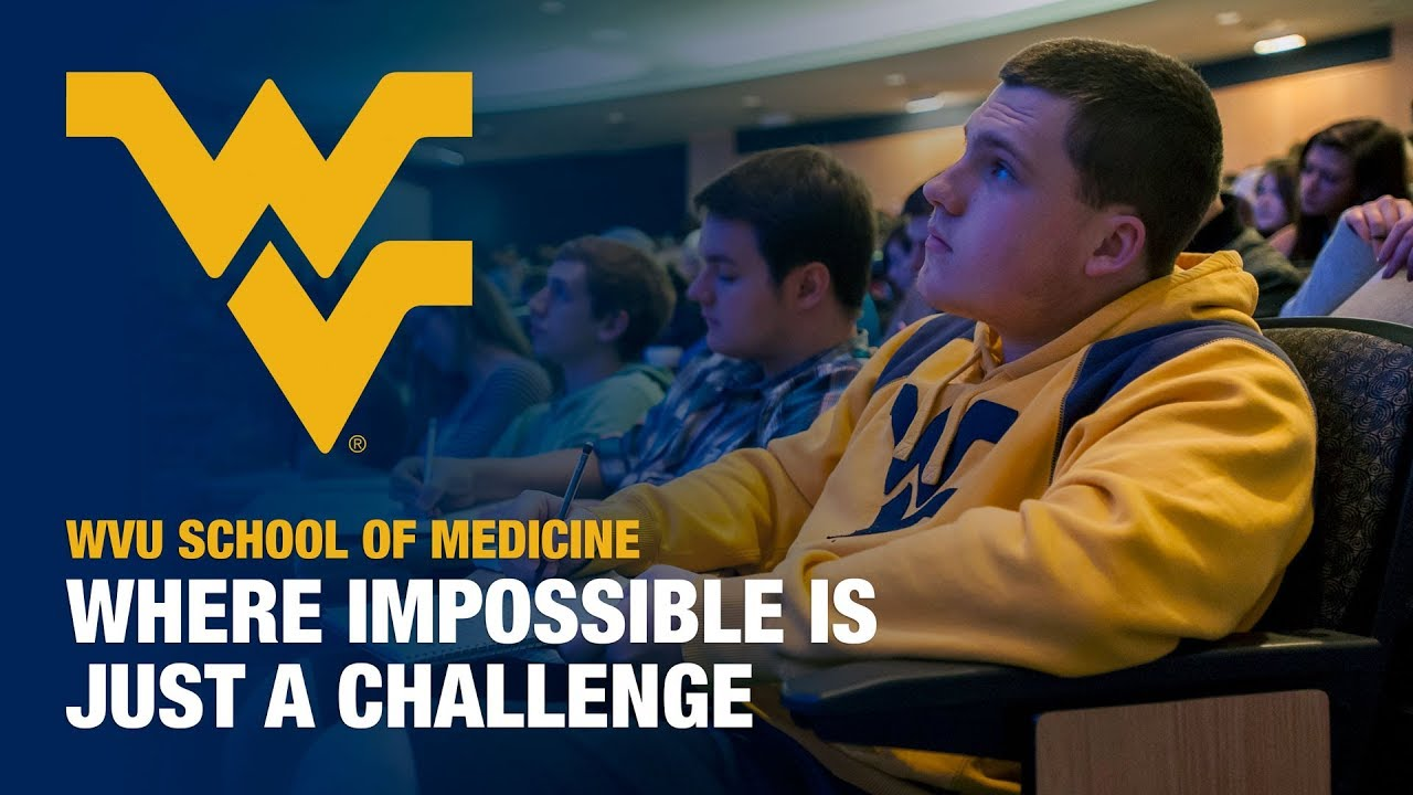 Play WVU SCHOOL OF MEDICINE - IMPOSSIBLE IS JUST A CHALLENGE.