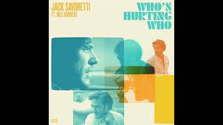 Jack Savoretti ft. Nile Rodgers – Who's Hurting Who