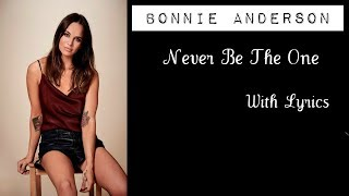 Bonnie Anderson   Never Be The One (+ Lyrics)