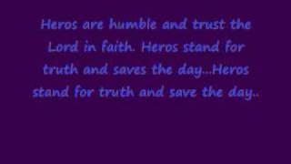 Hero Headquaters Songs - God is my Hero.  #1