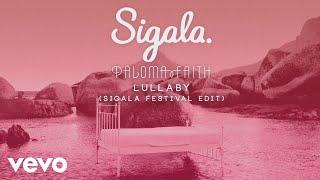 Sigala, Paloma Faith   Lullaby (Sigala Festival Edit) [Official Audio]