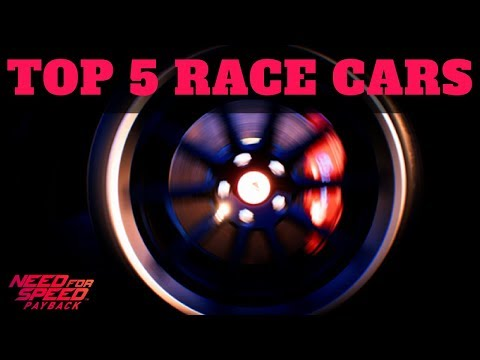 The OFFICIAL Top 5 Race Cars In NFS Payback