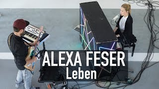 Alexa Feser   Leben (Deluxe Music Session)