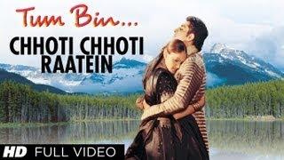 Chhoti Chhoti Raatein Full Song   Tum Bin   Himanshu Malik