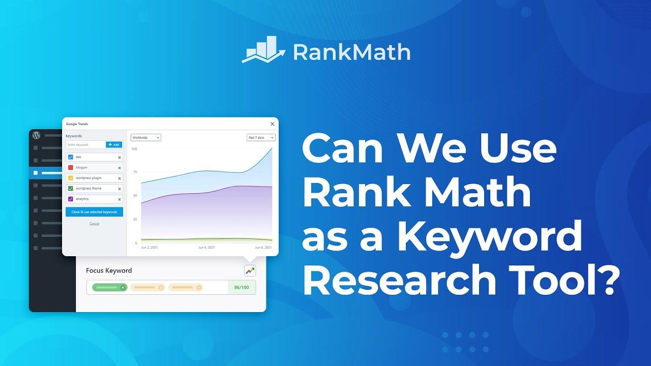 Can We Use Rank Math as a Keyword Research Tool? Rank Math SEO