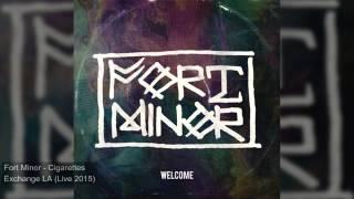 Fort Minor - Cigarettes [Audio Live Exchange LA]