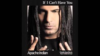 If I Can't Have You - Apache Indian - Charlie Hype Remix feat. H Dhami & Amar