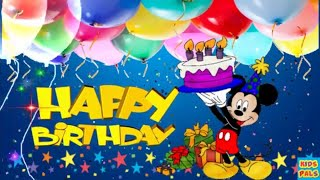 Original Happy Birthday Song ♫♫♫ Birthday Song For Kids With Mickey Mouse