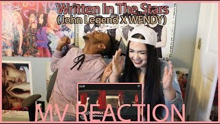 'WRITTEN IN THE STARS' By JOHN LEGEND X WENDY | MV REACTION | KPJAW