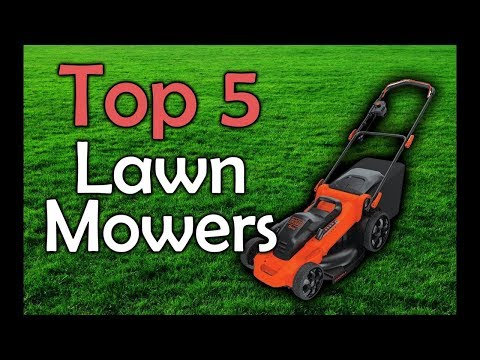 Top 5 Lawn Mowers 2017 | Best Lawn Mower Review | Battery Powered Lawn Mowers