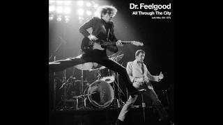 Dr Feelgood - Lights Out (Early Version)