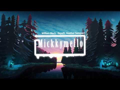 William Black - Keys (Ft. Heather Sommer)