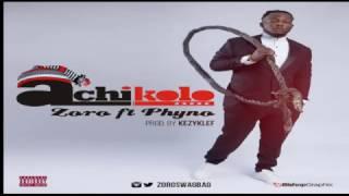 Zoro – Achikolo ft. Phyno
