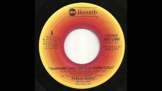 Ferlin Husky - Champagne Ladies And Blue Ribbon Babies