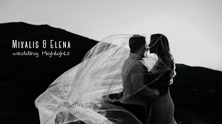 Mixalis & Elena | Wedding Highlights