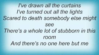 Lee Ann Womack - Stubborn Lyrics