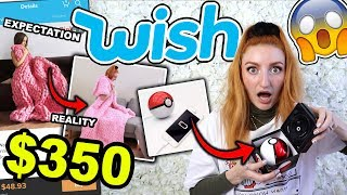 WISH HAUL | I SPENT $350 AT WISH!!! EXPECTATION VS REALITY HAUL (2019)