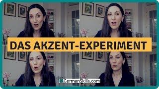 Das Akzent-Experiment