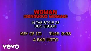 Don Gibson - Woman (Sensuous Woman) (Karaoke)