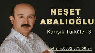 Neşet Abalıoğlu 2018 En Iyi Seçme Türküler Serisi 3 BY Ozan KIYAK