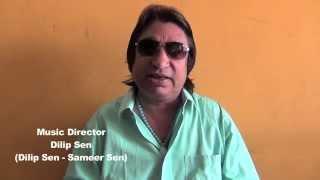 Dilip Sen ji (Dilip Sen - Sameer sen) Music Director