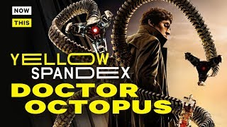 The Evolution of Doctor Octopus   Yellow Spandex #22   NowThis Nerd
