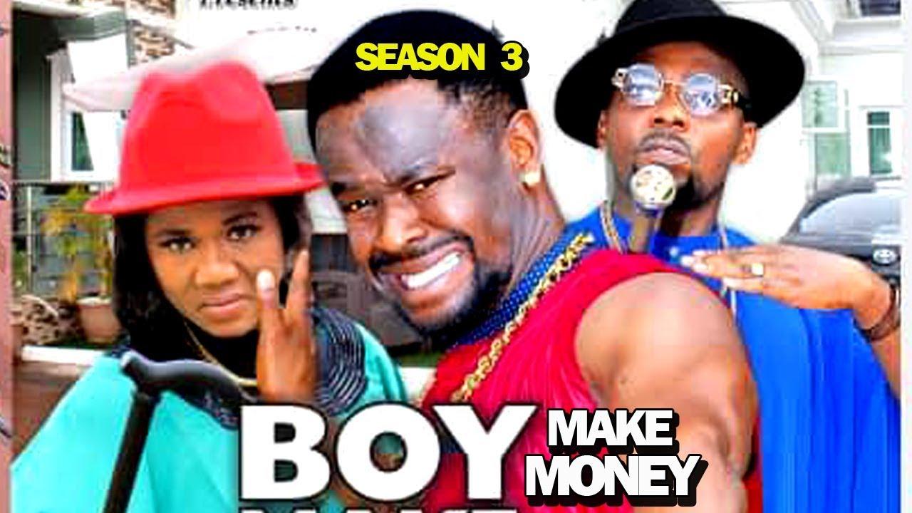 Boy Make Money (2019) Part 3