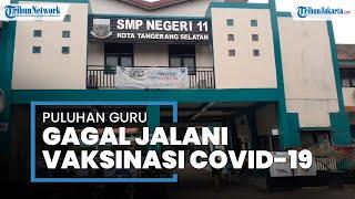 Gagal Divaksin Covid-19, Puluhan Guru di Tangsel Idap Hipertensi hingga Diabetes
