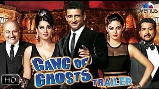 Gang Of Ghosts - Official Theatrical Trailer
