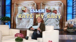 Ellen Rates Fans' Babies - Video Youtube