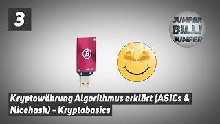 Krypto Basics #003: Kryptowährungen Algorithmen einfach Erklärt ASICs Nicehash