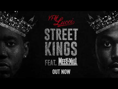 YFN Lucci – Street Kings Ft Meek Mill