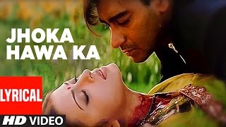 Jhoka Hawa Ka Lyrical Video | Hum Dil De Chuke Sanam