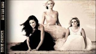 "Dixie Chicks: ""Bitter End"" (2006)"