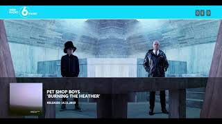Pet Shop Boys On BBC6 ('Burning The Heather' Premiere)