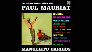 Paul Mauriat - Manuelito Barrios (Columbia 1970) [Full Album]